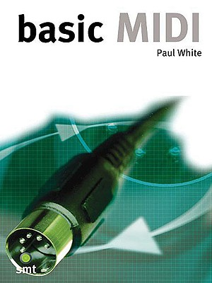 Basic MIDI - White, Paul, Dr., D.P