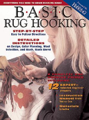 Basic Rug Hooking - Magazine, Hooking Rug, and Rug Hooking Magazine (Editor)