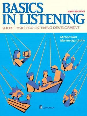Basics in Listening: Short Tasks for Listening Development - Rost, Michael, and Uruno, Munetsugu