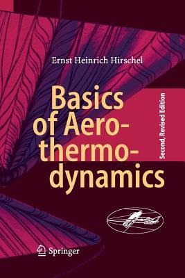Basics of Aerothermodynamics - Hirschel, Ernst Heinrich