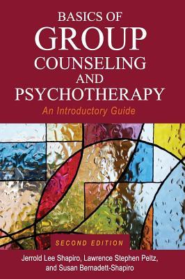 Basics of Group Counseling and Psychotherapy - Shapiro, Jerrold