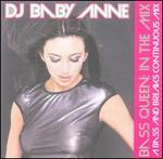 Bass Queen: In Mix (A Bass and Breaks Continuous Mix)