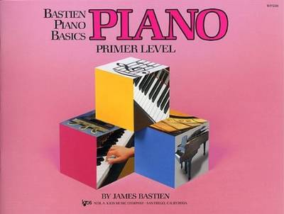 Bastien Piano Basics: Primer Level: Primer - Bastien, James