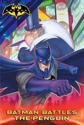 Batman Battles the Penguin - Sutton, Laurie S (Adapted by)