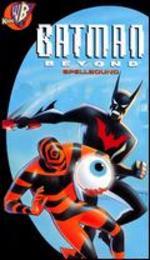 Batman Beyond: Spellbound
