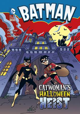 Batman: Catwoman's Halloween Heist - Fein, Eric, and Doescher, Erik, and DeCarlo, Mike