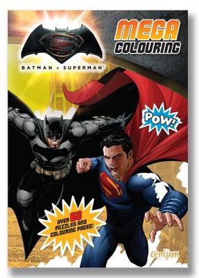 Batman vs Superman Mega Colouring Book -