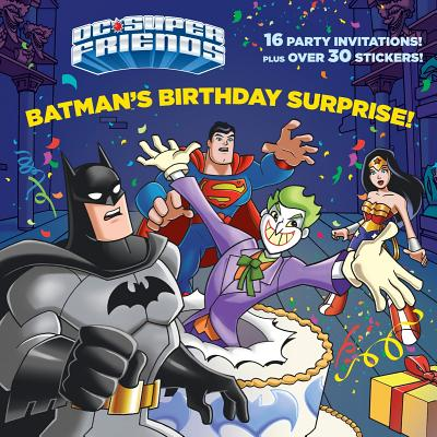 Batman's Birthday Surprise! (DC Super Friends) - Berrios, Frank