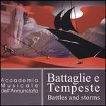 Battaglie e Tempeste (Battles and Storms)