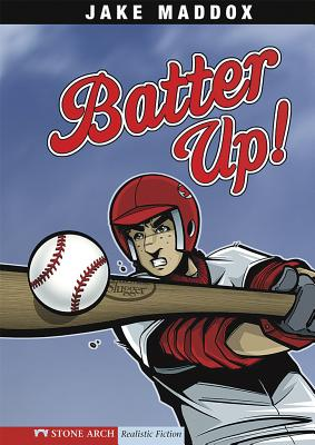 Batter Up! - Maddox, Jake