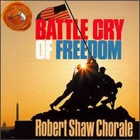 Battle Cry of Freedom - Robert Shaw Chorale