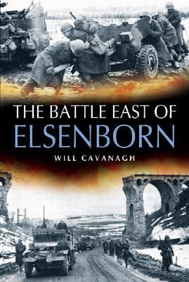 Battle East of Elsenborn - Cavanagh, William C C