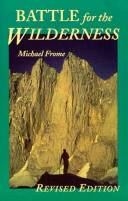 Battle for the Wilderness - Frome, Michael
