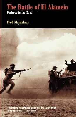 Battle of El Alamein: Fortress in the Sand - Majdalany, Fred