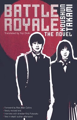 Battle Royale: The Novel - Takami, Koushun