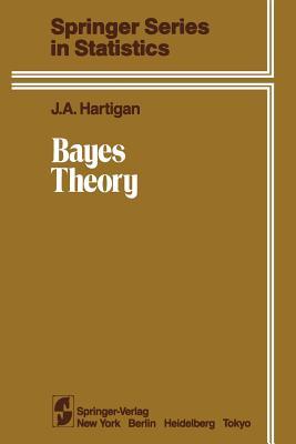 Bayes Theory - Hartigan, J A