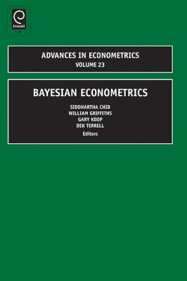 Bayesian Econometrics - Chib, Siddhartha (Editor), and Griffiths, William (Editor)