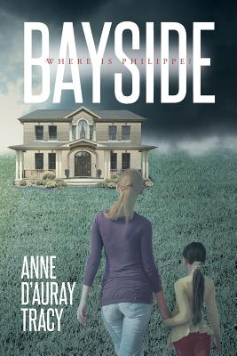 Bayside - D'Auray Tracy, Anne