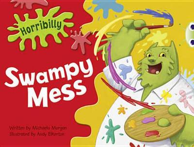 BC Green C/1B Horribilly: Swampy Mess - Morgan, Michaela