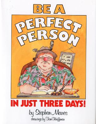 Be a Perfect Person in 3 Days - Manes, Stephen