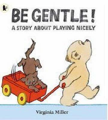 Be Gentle! - Miller, Virginia