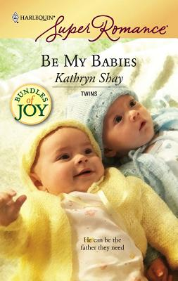 Be My Babies - Shay, Kathryn