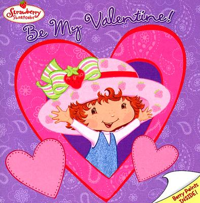 Be My Valentine! - Bryant, Megan E