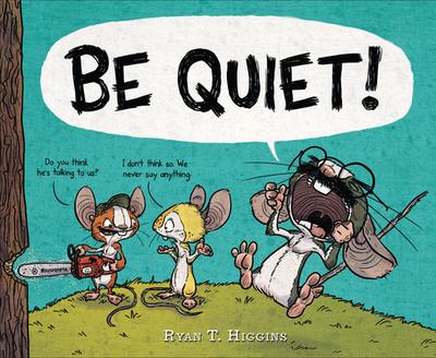 Be Quiet! -
