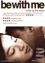 Be With Me - Eric Khoo