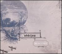 Beacons - Ohbijou