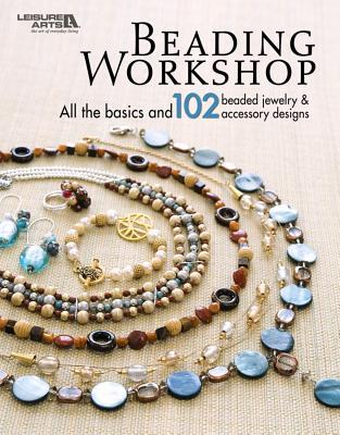 Beading Workshop (Leisure Arts #4818) - Leisure Arts