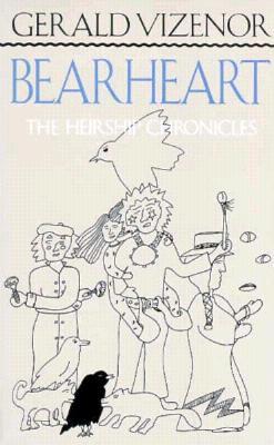 Bearheart - Vizenor, Gerald Vizenor