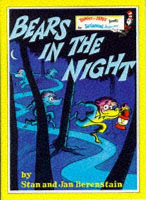 Bears in the Night - Berenstain, Stan, and Berenstain, Jan