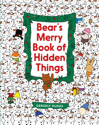 Bear's Merry Book of Hidden Things: Christmas Seek-And-Find -