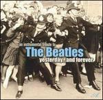 Beatles: Yesterday & Forever