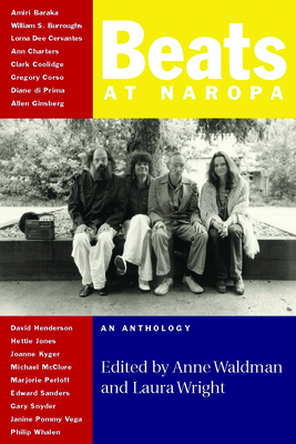 Beats at Naropa: An Anthology - Waldman, Anne (Editor)