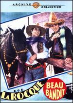 Beau Bandit - Lambert Hillyer