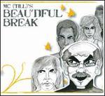 Beau'tiful Break