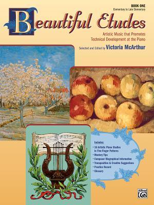 Beautiful Etudes, Bk 1 - McArthur, Victoria (Editor)