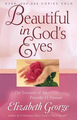 Beautiful in God's Eyes - George, Elizabeth