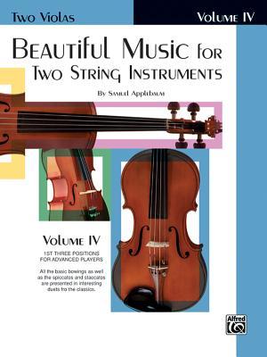Beautiful Music for Two String Instruments, Bk 4: 2 Violas - Applebaum, Samuel