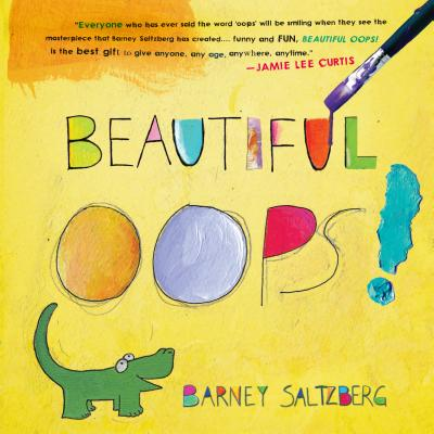 Beautiful Oops! - Saltzberg, Barney