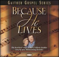 Because He Lives - Various Artists