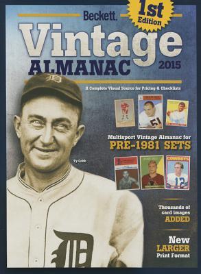 Beckett Vintage Almanac 2015 - Beckett Media (Compiled by)