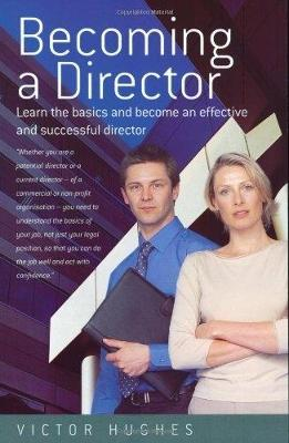 Becoming a Director - Hughes, Victor, and Victor Hughes