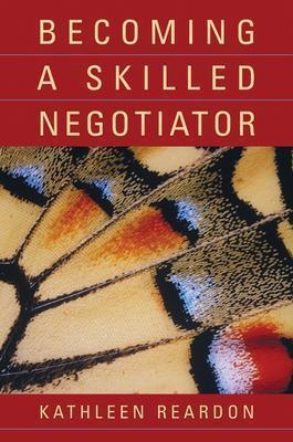 Becoming a Skilled Negotiator - Reardon, Kathleen, RN, Cde