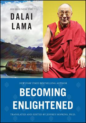 Becoming Enlightened - Dalai Lama, His Holiness the