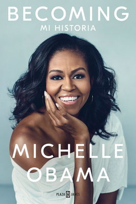 Becoming (Spanish Edition) - Obama, Michelle