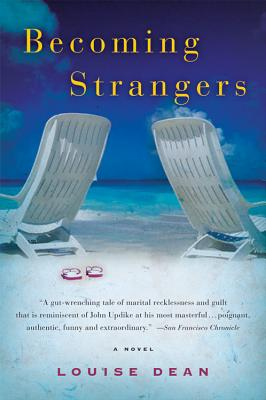 Becoming Strangers - Dean, Louise