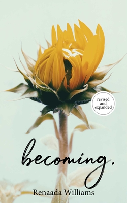 Becoming. - Williams, Renaada